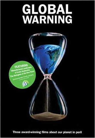 Global Warning (Manufactured Landscapes/A Crude Awakening/The Refugees of the Blue Planet) (Boxset) DVD Movie