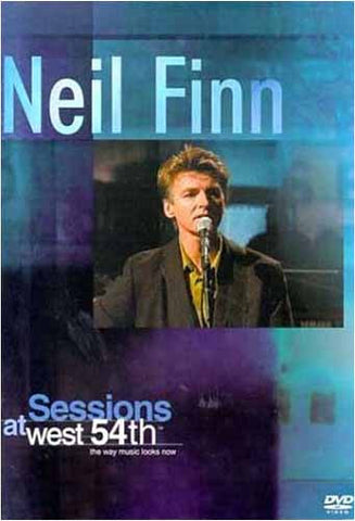 Neil Finn - Sessions at West 54th DVD Movie