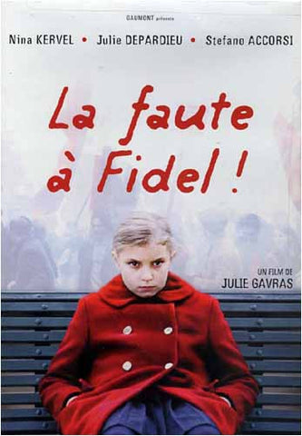 La Faute a Fidel! DVD Movie
