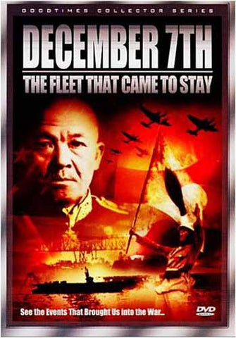 December 7th - The Fleet that Came to Stay DVD Movie