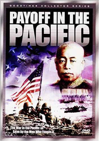 Payoff in the Pacific - World War II DVD Movie