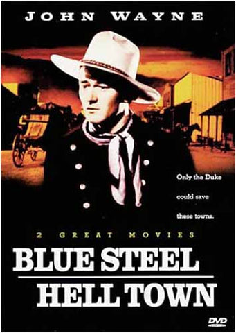 Blue Steel/Hell Town - John Wayne DVD Movie