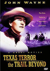 Texas Terror/The Trail Beyond