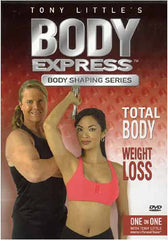 Tony Little's - Body Express Body Shaping Series - Total Body Weight Loss