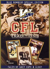 CFL Traditions - Winnipeg Blue Bombers Special Edition