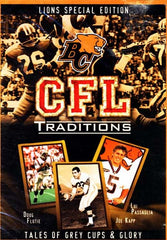 CFL Traditions - B.C. Lions Special Edition