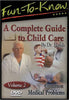 Fun to Know - A Complete Guide to Child Care: Common Medical Problems. Vol 2. DVD Movie