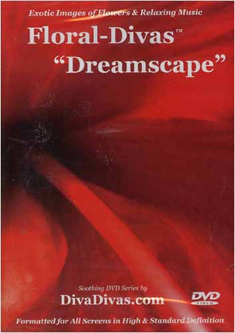 Floral-Divas - Dreamscape DVD Movie