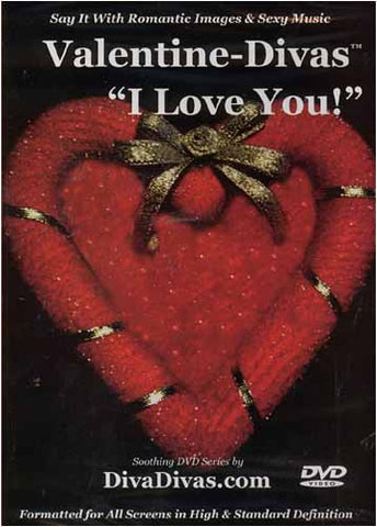 Valentine-Divas - I Love You DVD Movie