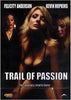 Trail of Passion DVD Movie