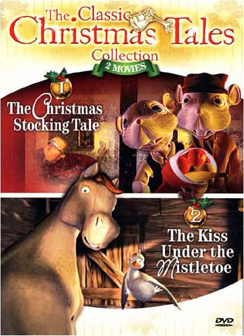 Christmas Tales Collection - The Christmas Stocking Tale/The kiss Under The Mistletoe - Vol.1 DVD Movie