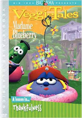 VeggieTales - Madame Blueberry