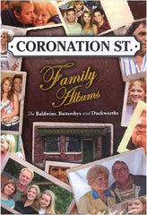 Coronation St. Family Albums - The Baldwins,Battersbys and Duckworths