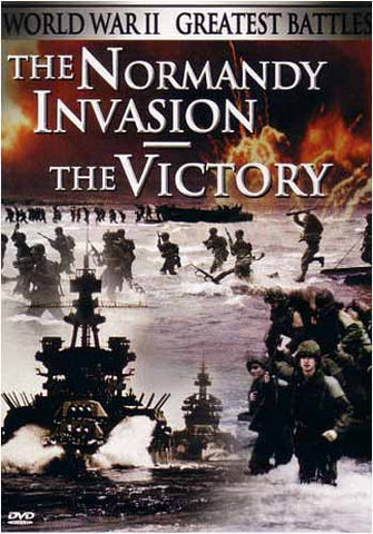 The Normandy Invasion - The Victory - World War 2 Greatest Battles DVD Movie