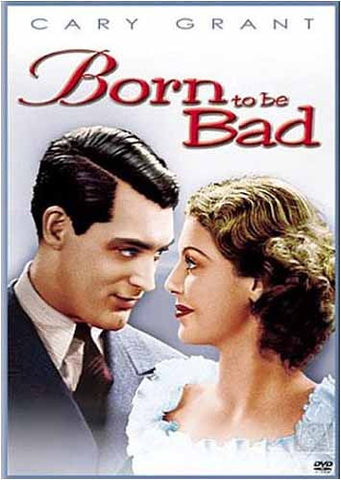 Born To Be Bad DVD Movie