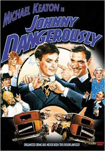 Johnny Dangerously DVD Movie