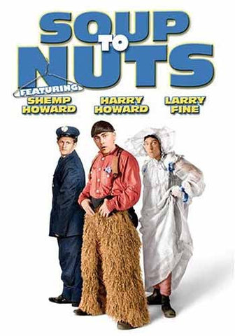 Soup to Nuts with the Three Stooges DVD Movie