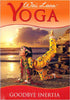 Wai Lana Yoga - Goodbye Inertia DVD Movie