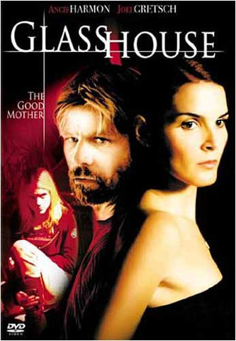 Glass House - The Good Mother DVD Movie