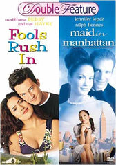 Fools Rush In / Maid in Manhattan - Double Feature