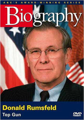 Donald Rumsfeld - Top Gun (Biography)