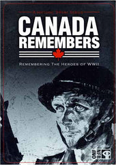 Canada Remembers - Remembering The Heroes Of World War II (Steelcase)