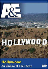 Hollywood - An Empire of Their Own (A and E)