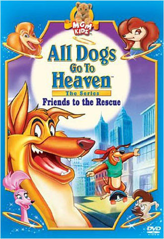 All Dogs Go to Heaven, The Series - Friends to the Rescue (MGM) (Bilingual) DVD Movie
