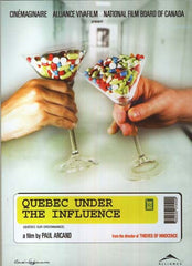 Quebec Sur Ordonnance / Quebec Under The Influence