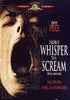 From A Whisper To A Scream (Bilingual) DVD Movie