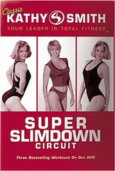 Kathy Smith - Super Slimdown Circuit (Goldhil)