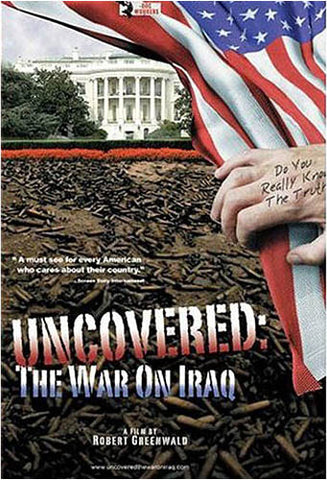 Uncovered: The War On Iraq DVD Movie