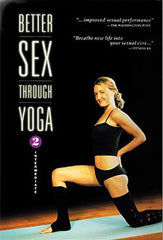 Better Sex Through Yoga 2 - Intermediate