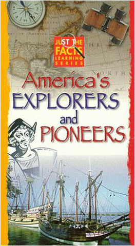 Just the Facts - America's Explorers and Pioneers DVD Movie