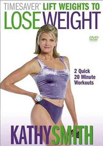Kathy Smith - Timesaver Lift Weights to Lose Weight (White cover) DVD Movie