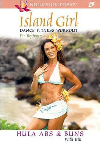 Island Girl Dance Fitness Workout for Beginners: Hula Abs and Buns DVD Movie