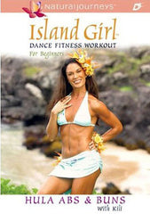 Island Girl Dance Fitness Workout for Beginners: Hula Abs and Buns