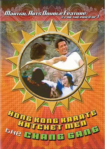 Martial arts Double feature - Hong Kong Karate Hatchet Men / The Chang Gang DVD Movie