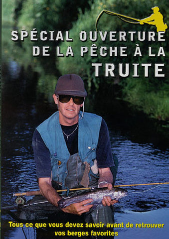 Special ouverture de la peche a la truite DVD Movie