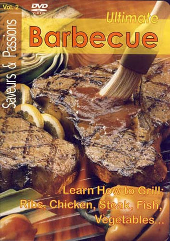 Ultimate Barbecue (Saveur & Passion Vol. 2) DVD Movie
