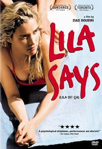 Lila Says/Lila Dit Ca DVD Movie