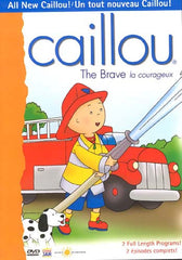 Caillou - The Brave (La courageux)