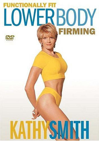 Kathy Smith - Functionally Fit - Lower Body Firming DVD Movie