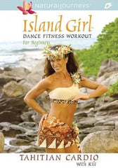 Island Girl Dance Fitness Workout for Beginners - Tahitian Cardio