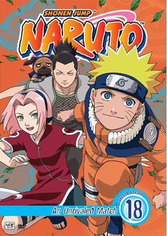 Naruto - Vol. 18 - An Unrivaled Match - Second Season DVD Movie