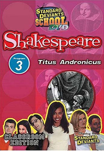 Standard Deviants School - Shakespeare - Program 3 - Titus Andronicus (Classroom Edition) DVD Movie
