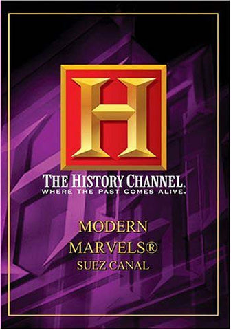 Modern Marvels - Suez Canal (History Channel) DVD Movie