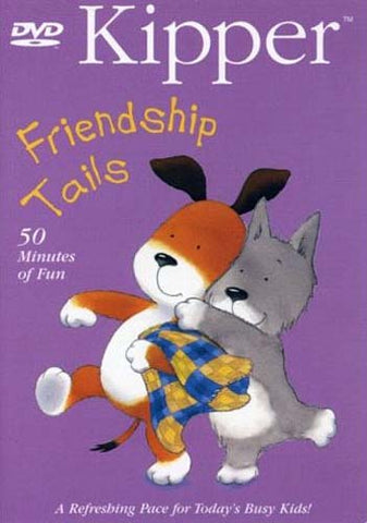 Kipper - Friendship Tails DVD Movie