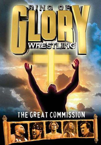 Ring of Glory Wrestling: The Great Commission DVD Movie