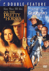 All the Pretty Horses / Geronimo (Double Feature)
